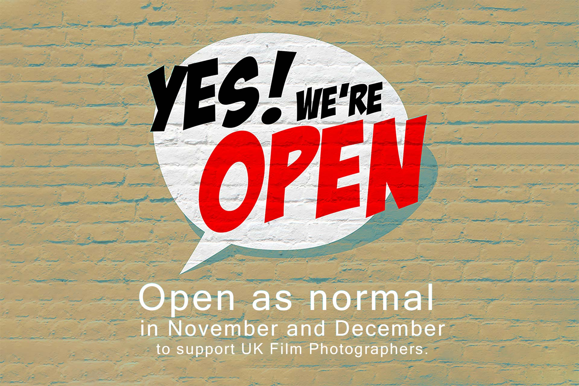 We are open C41 film services